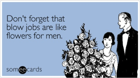 forget-blow-jobs-flowers-valentines-day-ecard-someecards - about:blank, Ideas