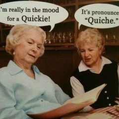 Old Ladies Say The Darnedest Things [Photo]