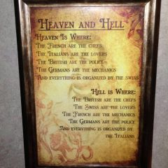 How Heaven and Hell Should Be… From A European's POV [Photo]