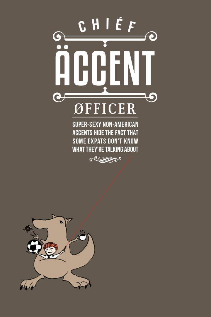 Chief Accent Officer