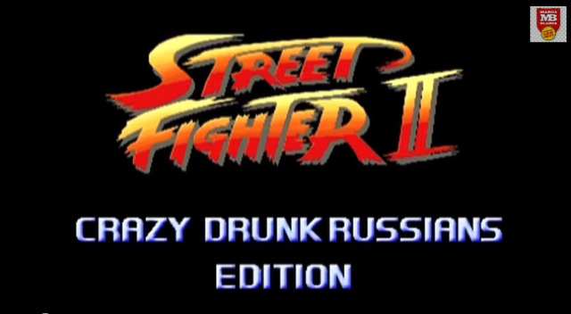 Street Fighter with drunk Russians