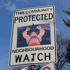 Neighborhood Watch Signs Made Better